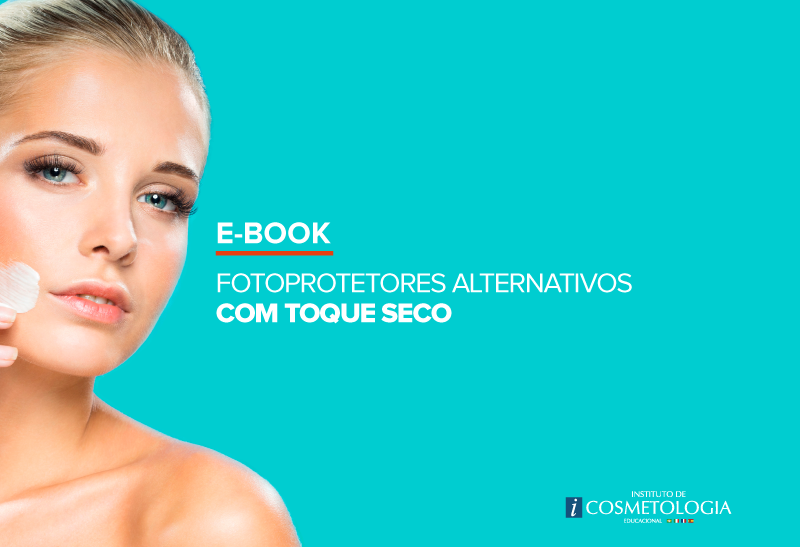 E-Book Fotoprotetores Alternativos com Toque Seco
